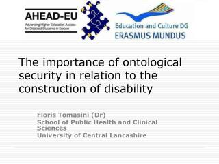 The importance of ontological security in relation to the construction of disability