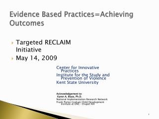Evidence Based PracticesAchieving Outcomes