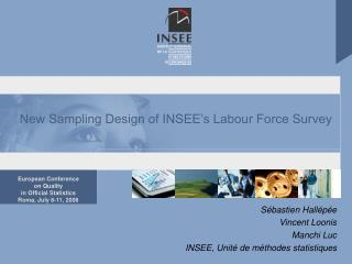 New Sampling Design of INSEE's Labour Force Survey