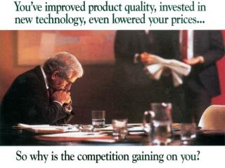 The business of business is getting and keeping customer. (Drucker, 1979)