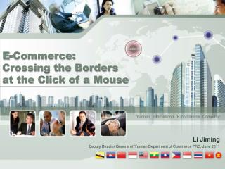 E-Commerce: Crossing the Borders at the Click of a Mouse