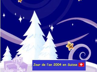 Jour de l'an 2004 en Suisse