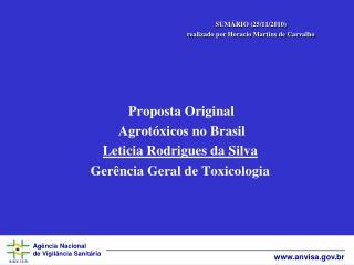 SUMÁRIO (25/11/2010) realizado por Horacio Martins de Carvalho Proposta Original
