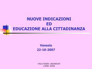 NUOVE INDICAZIONI ED EDUCAZIONE ALLA CITTADINANZA