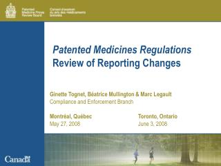 Patented Medicines Regulations Review of Reporting Changes
