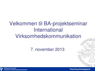 Velkommen til BA-projektseminar International Virksomhedskommunikation