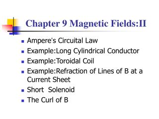 Chapter 9 Magnetic Fields:II