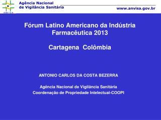Fórum Latino Americano da Indústria Farmacêutica 2013 Cartagena  Colômbia