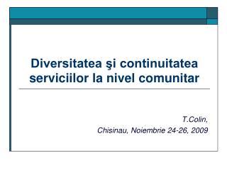Diversitatea şi continuitatea serviciilor la nivel comunitar