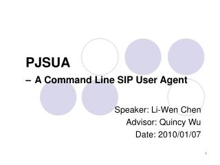 PJSUA – A Command Line SIP User Agent