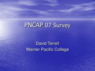 PNCAP  07 Survey