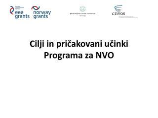 Cilji in pričakovani učinki Programa za NVO