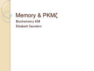 Memory &  PKM?
