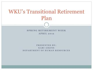 WKU's Transitional Retirement Plan