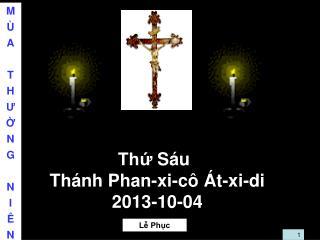 Th?  S�u Th�nh Phan-xi-c� �t-xi-di 2013-10-04