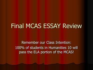 Final MCAS ESSAY Review
