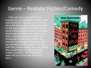 Genre – Realistic Fiction/Comedy