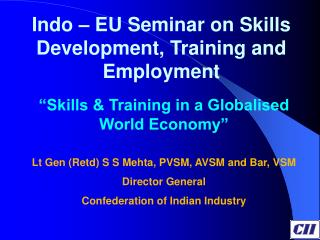 Indo � EU Seminar on Skills Development, Training and Employment