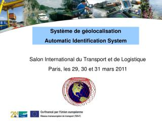 Syst�me de g�olocalisation  Automatic Identification System