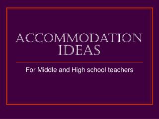 Accommodation  Ideas