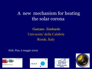 A  new  mechanism for heating  the solar corona