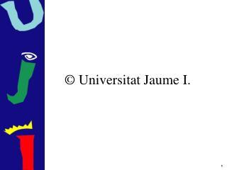 Universitat Jaume I.