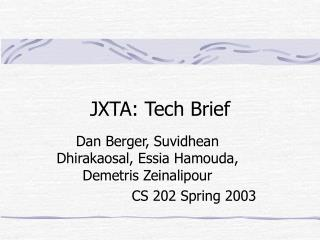 JXTA: Tech Brief