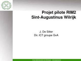 Projet pilote RIM2  Sint-Augustinus Wilrijk