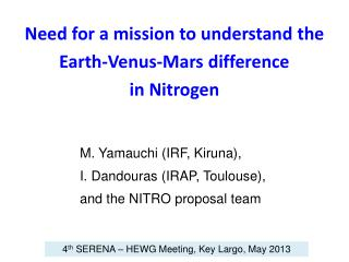 Need for a mission to understand the  Earth-Venus-Mars difference  in Nitrogen