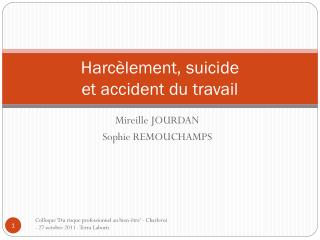 Harc�lement, suicide  et accident du travail