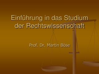 Einf�hrung in das Studium der Rechtswissenschaft