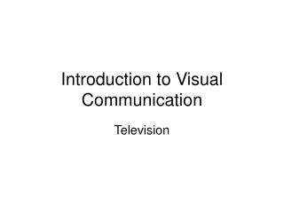 Introduction to Visual Communication