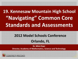 "19. Kennesaw Mountain High School "" Navigating"" Common Core Standards and Assessments"
