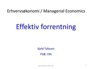 Effektiv forrentning Kjeld  Tyllesen PEØ, CBS