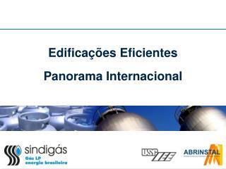 Edificações Eficientes Panorama Internacional