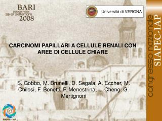 CARCINOMI PAPILLARI A CELLULE RENALI CON AREE DI CELLULE CHIARE