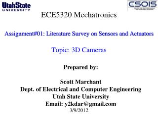 ECE5320 Mechatronics Assignment#01: Literature Survey on Sensors and Actuators  Topic: 3D Cameras