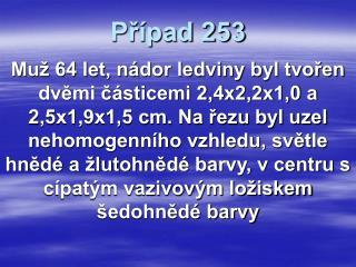 Případ 253