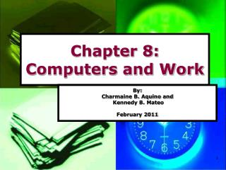 Chapter 8: Computers and Work