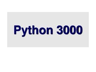 Python 3000