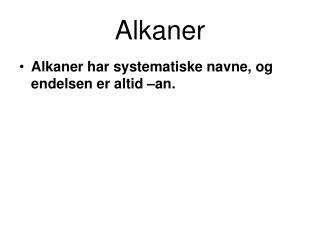 Alkaner