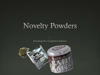 Novelty Powders