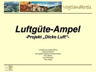 "Luftgüte-Ampel -Projekt ""Dicke Luft""-"