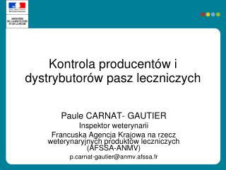 Kontrola producentów i dystrybutorów pasz leczniczych