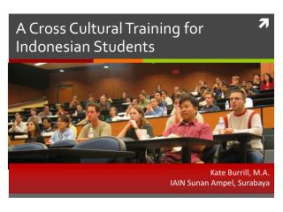 A Cross Cultural Training for Indonesian Students
