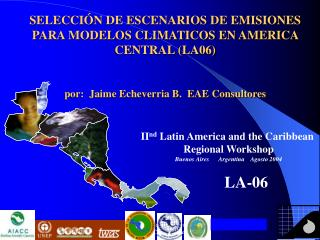 II nd  Latin America and the Caribbean  Regional Workshop