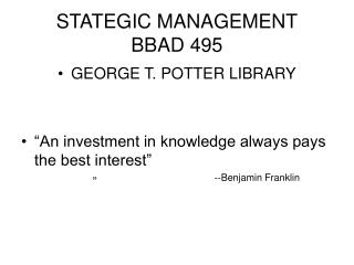 STATEGIC MANAGEMENT BBAD 495