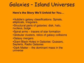 Galaxies – Island Universes