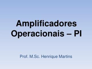 Amplificadores Operacionais – PI