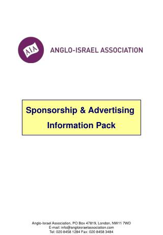 Anglo-Israel Association, PO Box 47819, London, NW11 7WD E-mail: info@angloisraelassociation